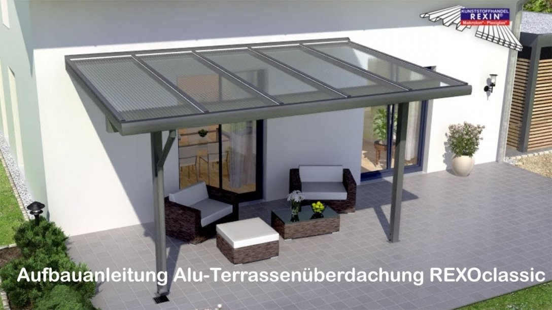 Alu Terrassenüberdachung Bauanleitung (Rexoclassic) Hd  Youtube von Terrassenüberdachung Aus Alu Selber Bauen Photo