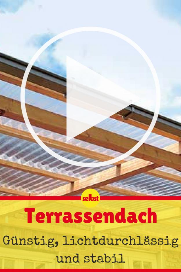 Terrassenüberdachung Selber Bauen In 2018  Videoanleitungen von Terrassenüberdachung Selber Bauen Video Bild