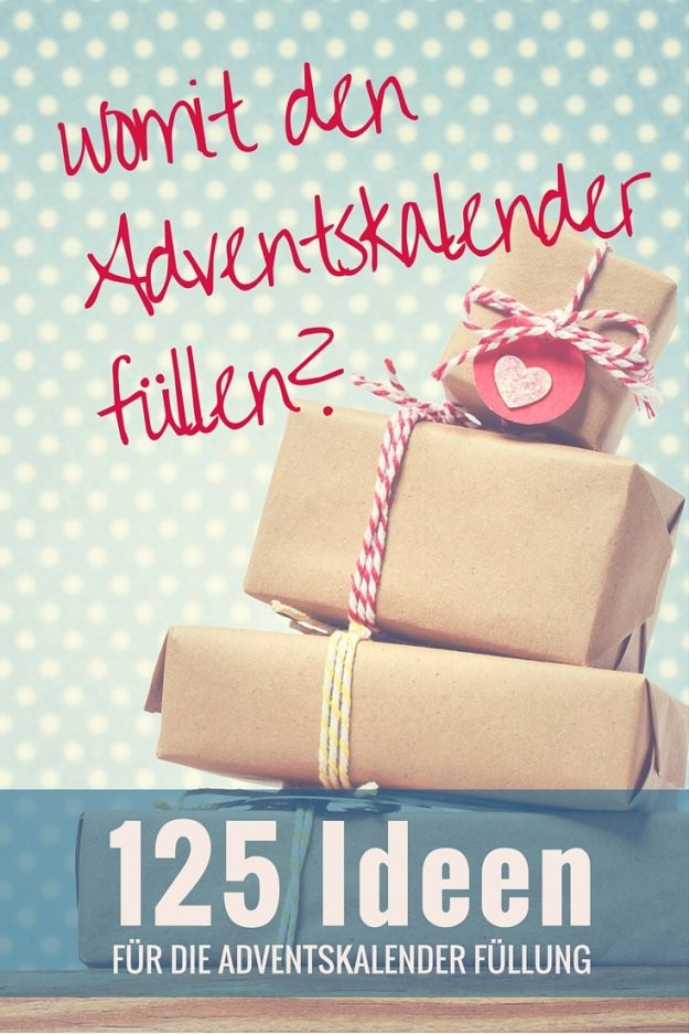 Ultimative Liste Mit Über 125 Ideen Um Einen Advenstkalender Zu Befüllen von Adventskalender Für Erwachsene Selber Machen Photo