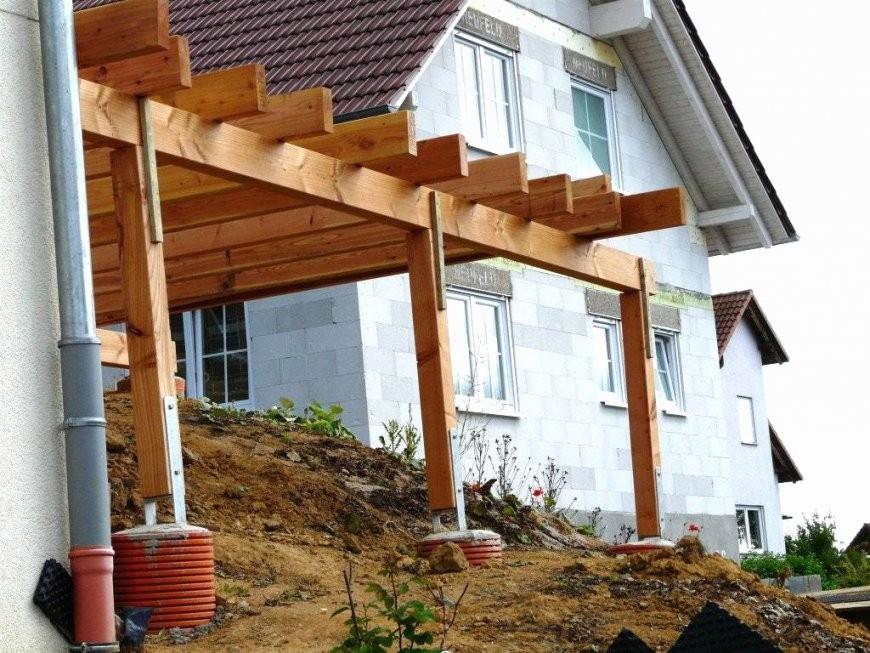 Vordach Terrasse Selber Bauen  Haus Ideen von Vordach Terrasse Selber Bauen Photo