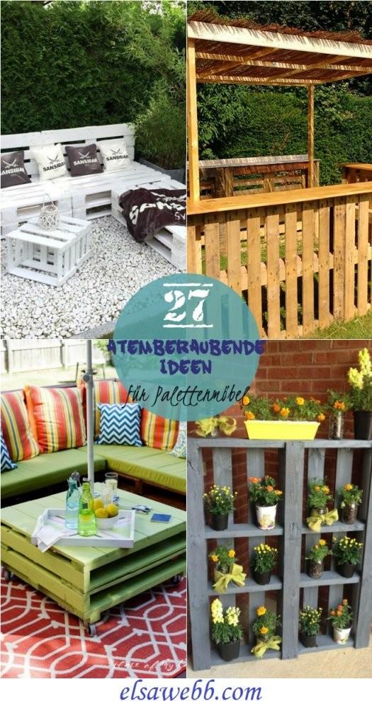 27 Atemberaubende Ideen Für Palettenmöbel Im Freien Die Sie Lieben von Atemberaubende Ideen Für Den Garten Photo