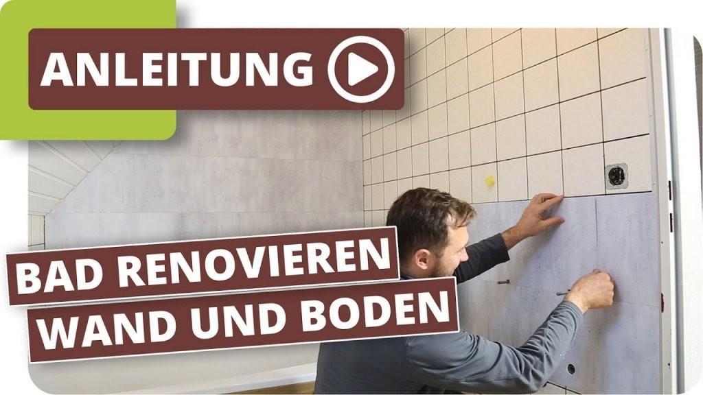 Bad Neu Gestalten  Boden Und Wände Im Alten Badezimmer Renovieren von Bad Renovieren Ohne Fliesen Zu Entfernen Photo