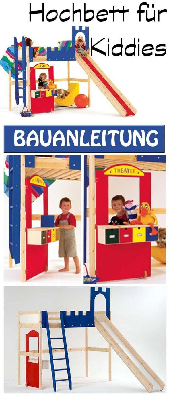Bauanleitung Hochbett Bauen  Wohnraum Ideen  Hochbett Kinder von Hochbett Rutsche Selber Bauen Photo