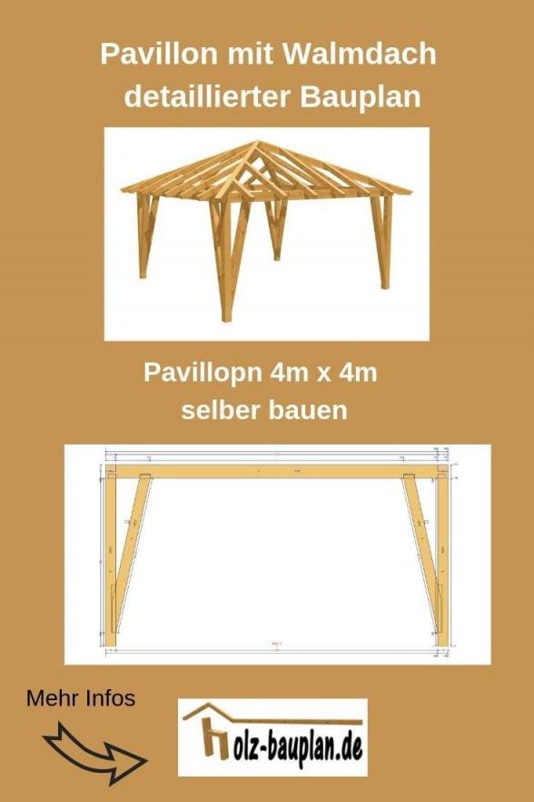 Bauanleitung Pavillon 4X4 Pavillon Aufbauenbauplan Pavillon von Pavillon Holz 4X4 Selber Bauen Bild