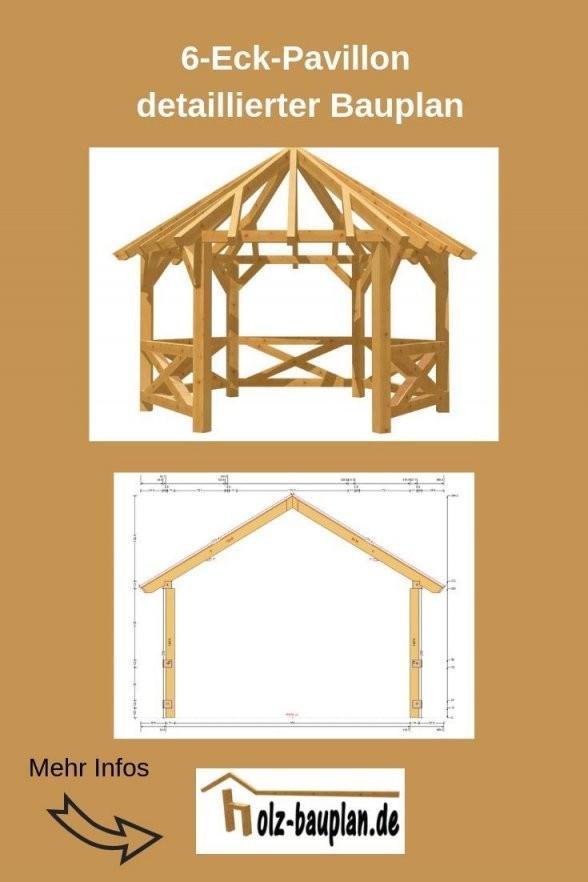 Bauanleitung Pavillon 6 Eckig Pavillon Selber Bauen von Holz Pavillon 3X3 Selber Bauen Bild
