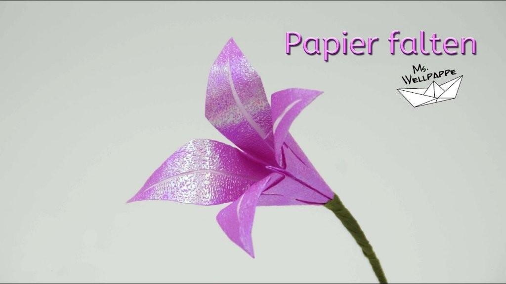 Blumen Basteln Mit Papier  Einfache Origami Lilien Falten  Youtube von Einfache Blumen Falten Anleitung Photo