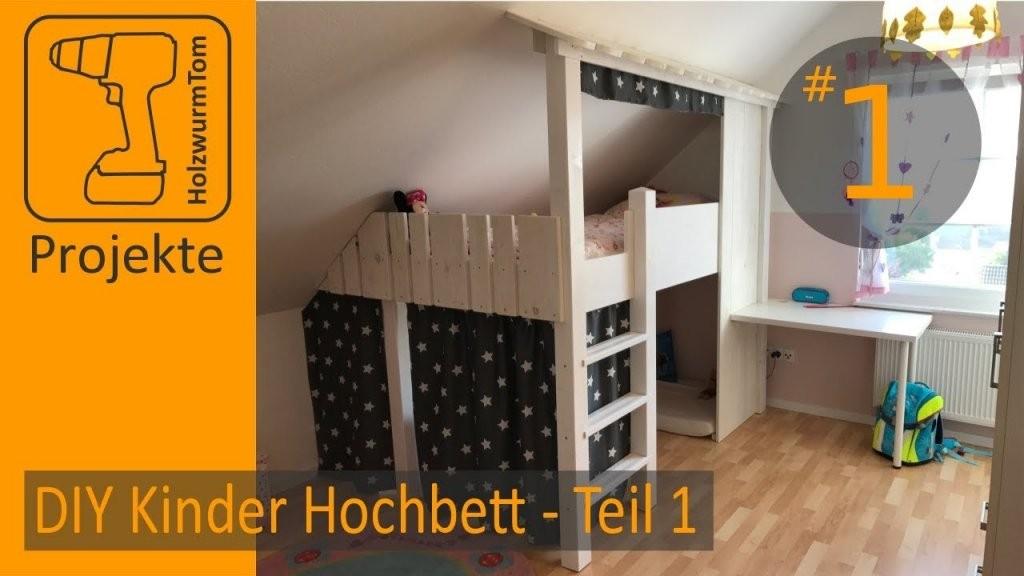 Diy Projekt Kinderzimmer Hochbett Bauen Teil 13  Build A Bunkbed von Hochbett Für Kinder Selber Bauen Photo