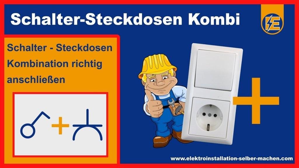 ➤ Lichtschalter Steckdosen Kombination Anschließen von Steckdose An Lichtschalter Anklemmen Photo