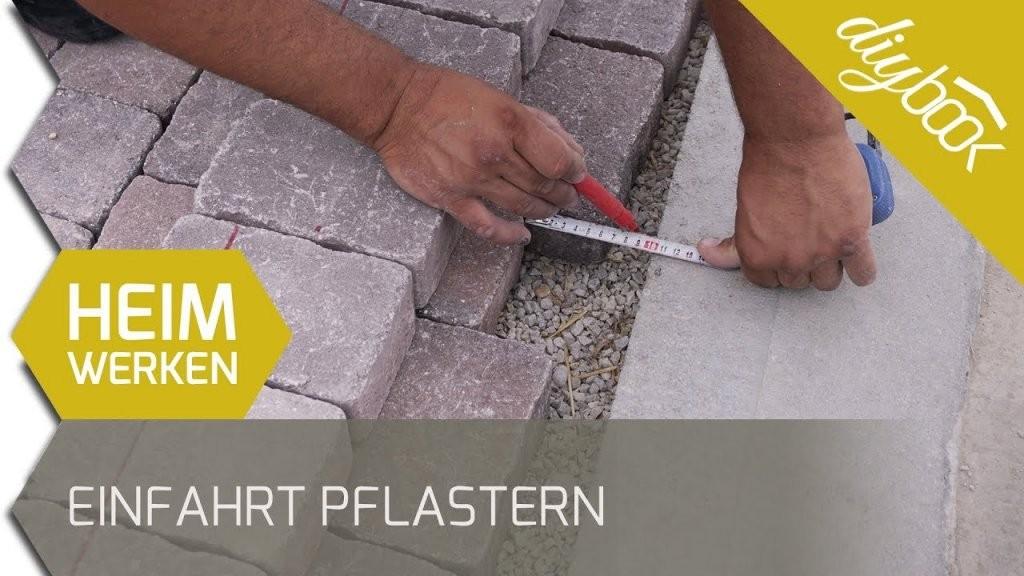 Einfahrt Pflastern  Anleitung Zum Verlegen Von Betonsteinpflaster von Hof Pflastern Kosten Pro M2 Bild