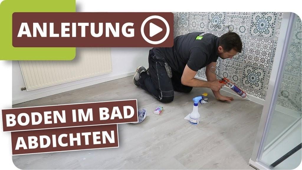 Feuchtraumboden Für Badezimmer  Bodenbelag Abdichten  Youtube von Klick Vinyl Im Bad Photo