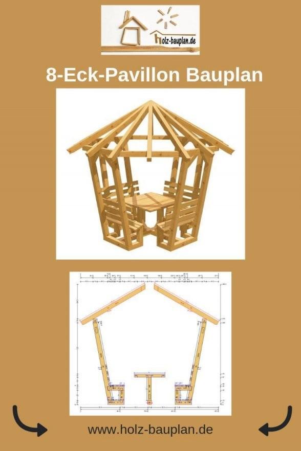 Gartenpavillon Selber Bauen Pavillon Bauanleitung Holz von Pavillon 8 Eckig Holz Bauanleitung Photo