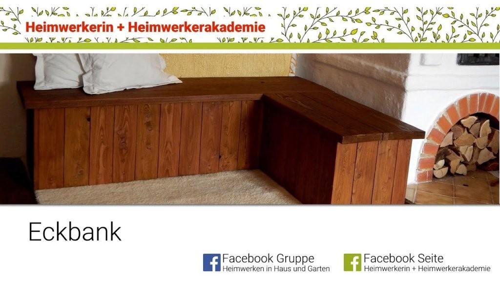 Heimwerkerin Baut Eine Eckbank  Youtube von Eckbank Mit Lehne Selber Bauen Photo