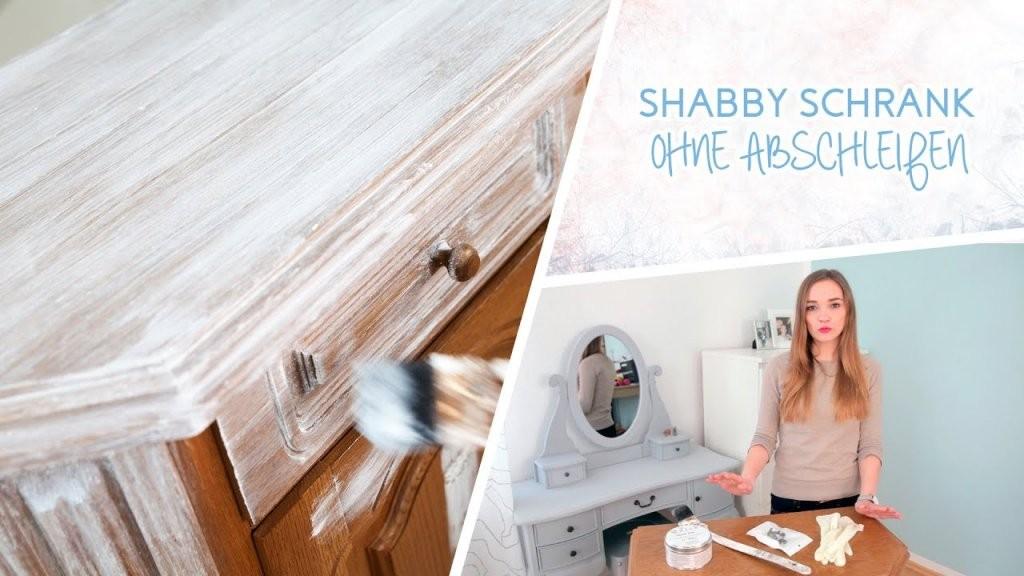 How To Schrank Im Shabby Chic Stil Streichen Ohne Abscheifen  Youtube von Paneele Streichen Ohne Schleifen Photo