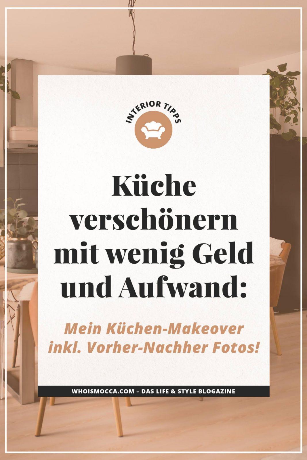 Küche Verschönern Mit Wenig Aufwand Mein Küchenmakeover Inkl von Küche Neu Gestalten Vorher Nachher Bild