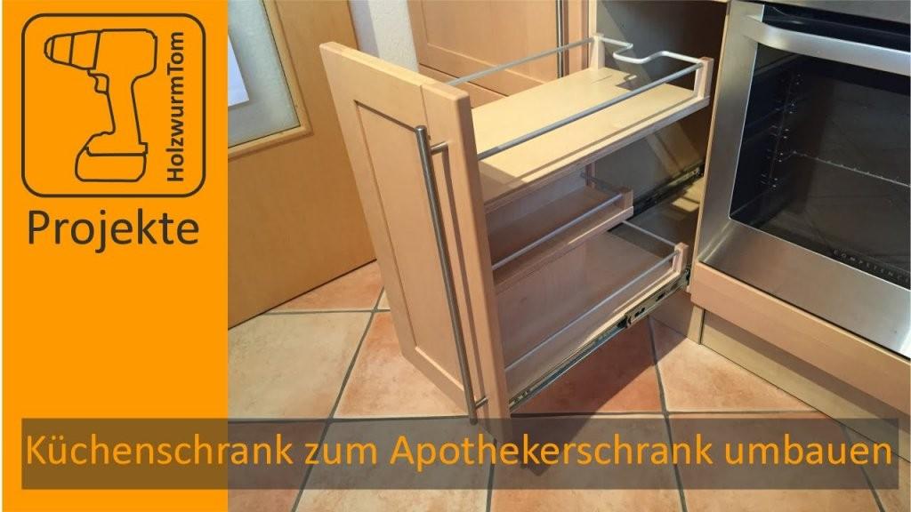 Küchenschrank Zum Apothekerschrank Umbauen  Diy Kitchen Drawer von Eckschrank Selber Bauen Bauanleitung Photo