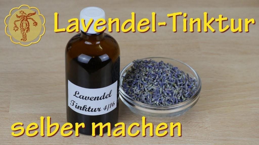 Lavendeltinktur Selber Machen  Youtube von Lavendel Creme Selber Machen Photo