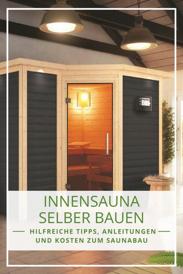 Sauna Selber Bauen Bauanleitung Und Tipps Zur Planung  Innensauna von Sauna Im Keller Einbauen Bild