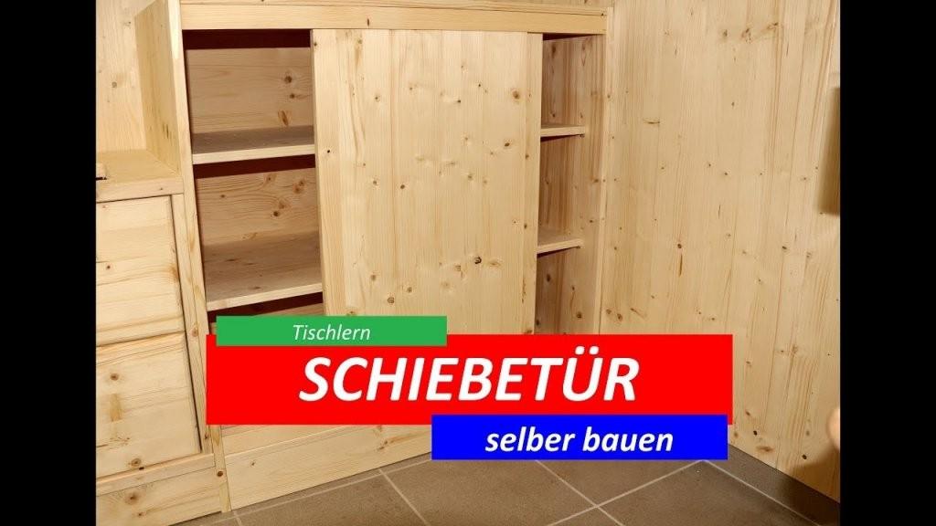 Schiebetüren Selber Bauen  Tutorial  Youtube von Schrank Mit Schiebetüren Selber Bauen Bild
