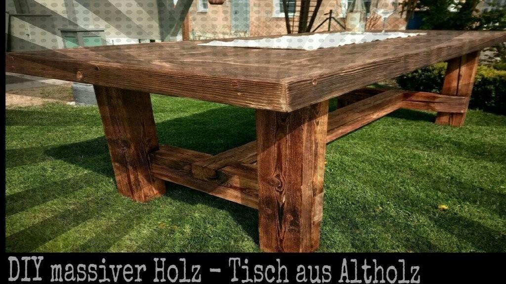 Solider Tisch Aus Altholz Selber Bauen  Diy Holz Projekt  Youtube von Rustikaler Holztisch Selber Bauen Photo