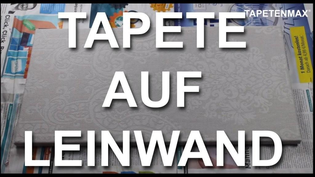Tapete Auf Leinwand  Anleitung  Youtube von Fototapete Collage Selbst Gestalten Bild