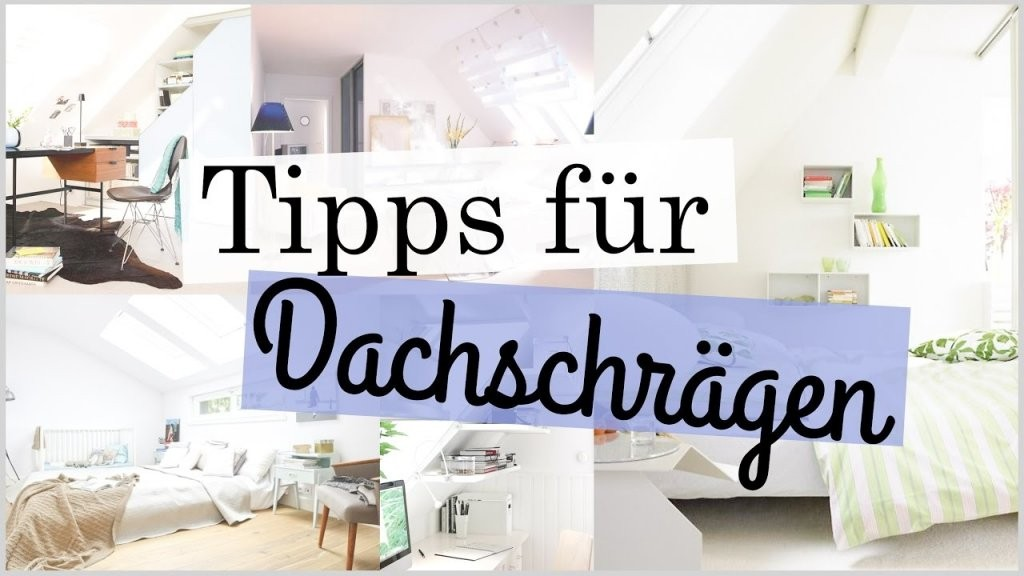 Tipps Für Zimmer Mit Dachschrägen  Deco Einrichtung Tipps Tricks von Jugendzimmer Mit Dachschräge Einrichten Photo