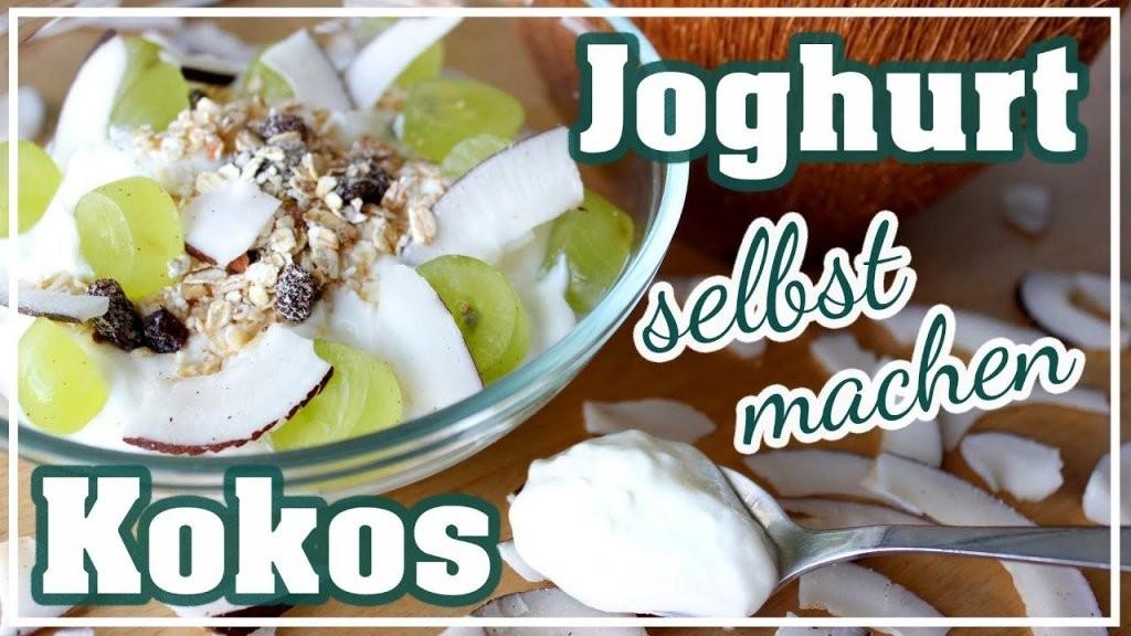 Veganer Joghurt Selber Machen  Kokos Joghurt Herstellen  Ohne Soja von Joghurt Selber Machen Vegan Photo