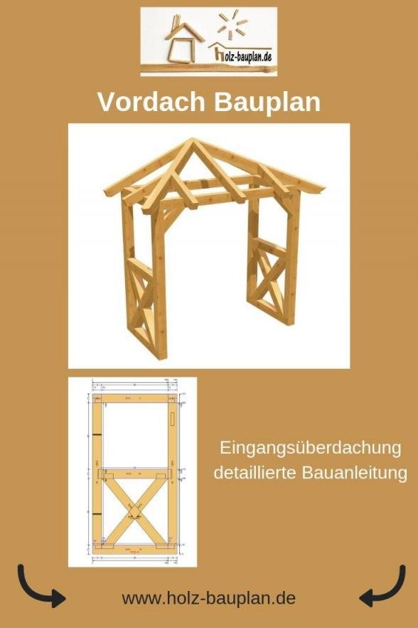 Vordach Bauen Holz Bauplan Überdachung Selber Bauen Vordach Holz von Überdachung Holz Selber Bauen Photo