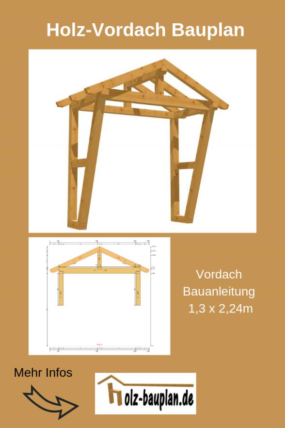 Vordach Selber Bauen Holzdach Bauen Terrassendach Selber Bauen von Vordach Selber Bauen Bauanleitung Photo